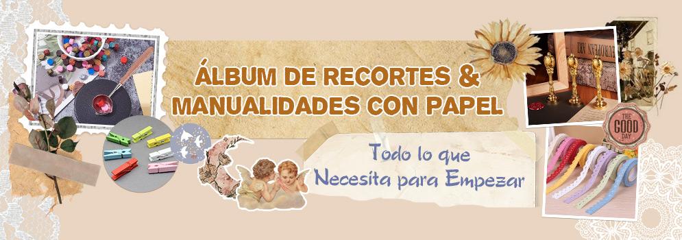 Álbum de Recortes & Manualidades con Papel Todo lo que Necesita para Empezar