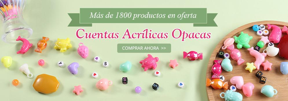 Más de 1800 productos en oferta Cuentas Acrílicas Opacas Ver más >>
