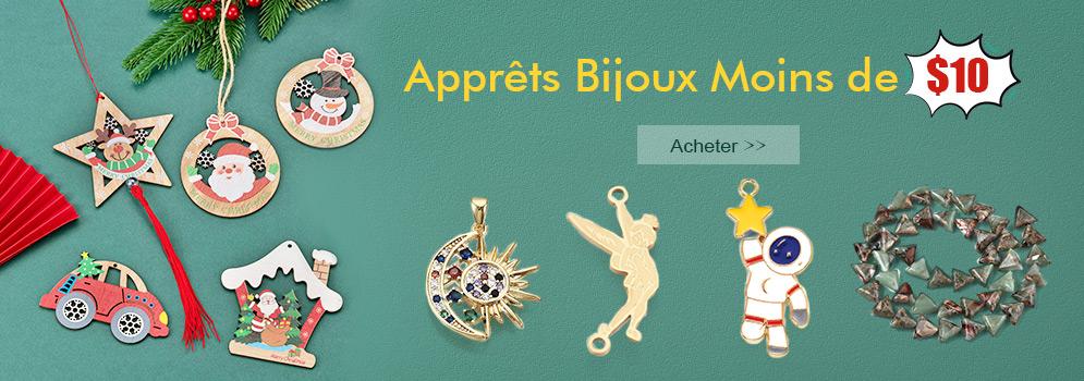 Apprêts Bijoux Moins de $10 Voir Plus >>